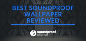 room with best soundproof wallpaper review