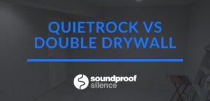 quietrock vs double drywall