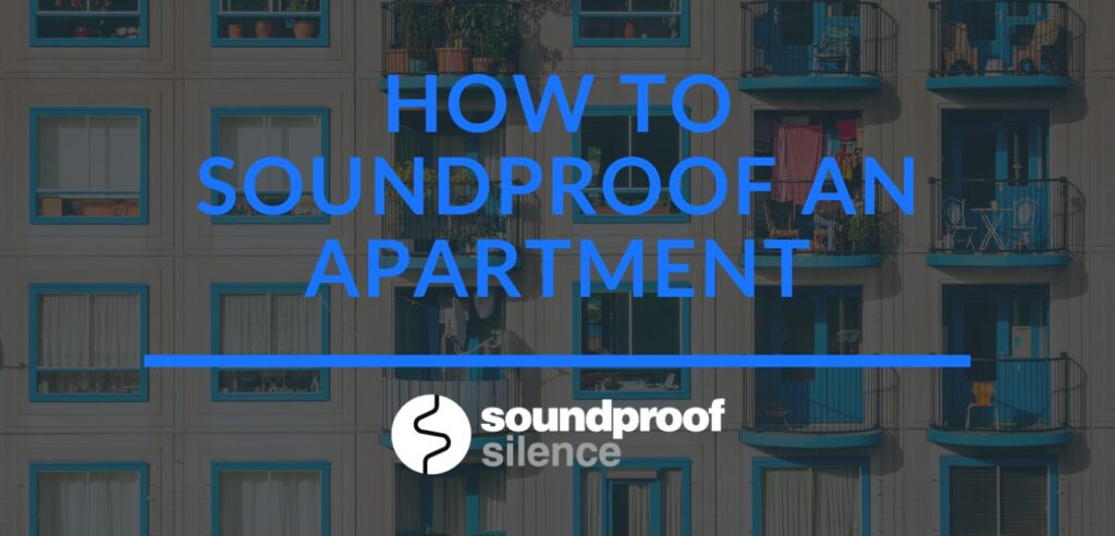 How to soundproof an apartment