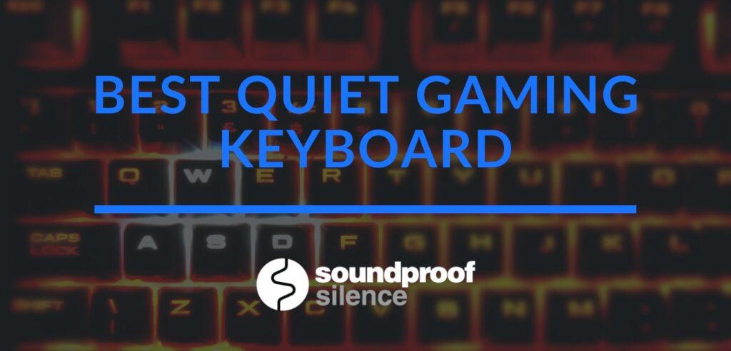 best quiet gaming keyboard