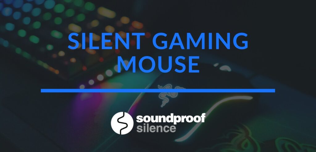 silent gaming mouse