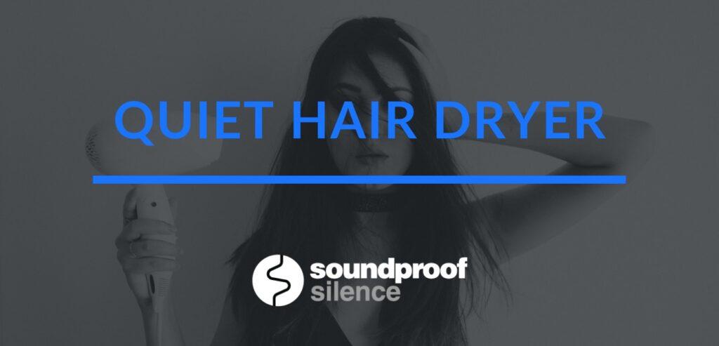 quiet hair dryer