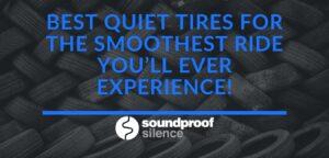 Best Quiet Tires