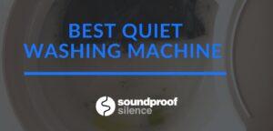 Best Quiet Washing Machine