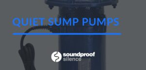 Quiet Sump Pump