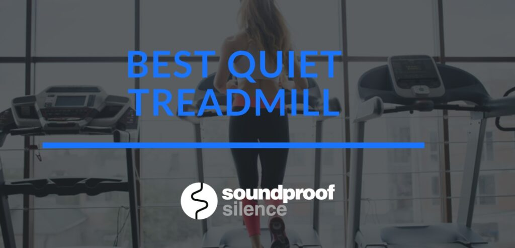 best quiet treadmill review