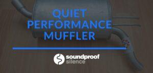 quiet performance muffler