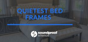 Quietest Bed Frames review
