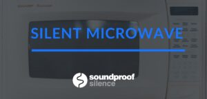 Silent Microwave review